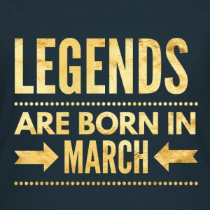 Legends are born in march verjaardag shirt maart T-shirts - Vrouwen T-shirt