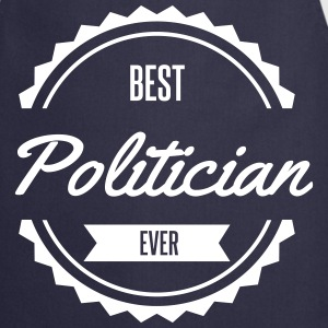 best politician  Aprons - Cooking Apron