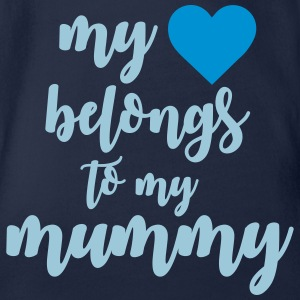 My heart belongs to my mummy Baby Bodys - Baby Bio-Kurzarm-Body