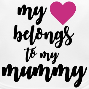 My heart belongs to my mummy Bavaglino neonato - Bavaglino