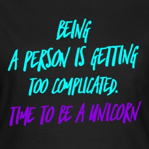 Time to Unicorn Funny joke design T-Shirts - Women's T-Shirt