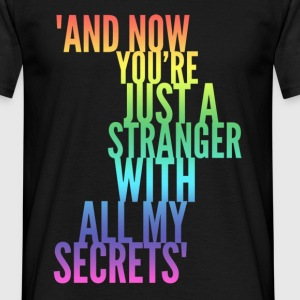 Stranger with my Secrets, Funny Breakup design T-Shirts - Men's T-Shirt