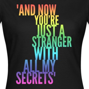 Stranger with my Secrets, Funny Breakup design T-Shirts - Women's T-Shirt