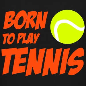 Born To Play Tennis T-shirts - Teenager premium T-shirt