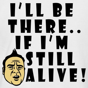 White/navy If I'm still ALIVE! Men's Tees - Men's Baseball T-Shirt