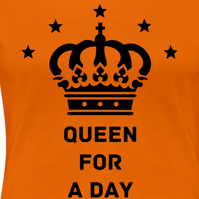 t-shirt Queen for a day