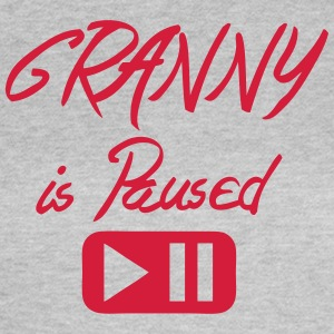 Granny is paused button quote T-Shirts - Women's T-Shirt