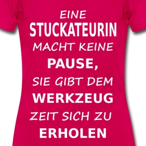 stuckateurin T-Shirts - Frauen T-Shirt