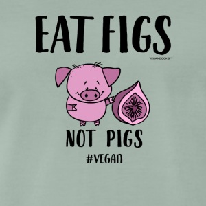 Eat Figs Not Pigs - Männer Premium T-Shirt