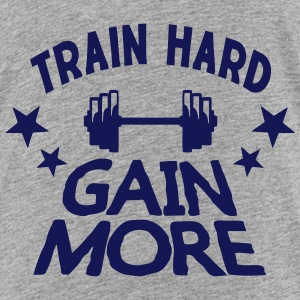 train hard gain more citation musculatio Tee shirts - T-shirt Premium Enfant