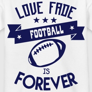 football love fade quote forever Shirts - Kids' T-Shirt