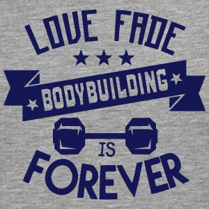 bodybuilding love fade quote forever Long sleeve shirts - Men's Premium Longsleeve Shirt