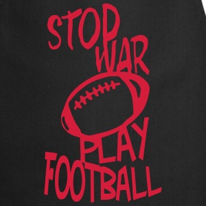 football play stop war quote citation  Aprons - Cooking Apron