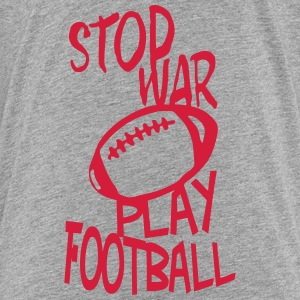 football play stop war zitat T-Shirts - Kinder Premium T-Shirt