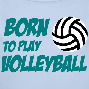 Born to play Volleyball Babybody - Body bébé bio manches longues