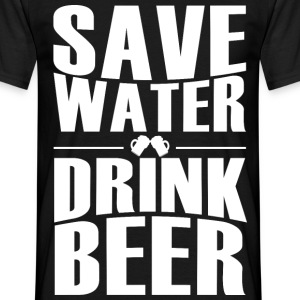 Save Water drink beer Bier - Männer T-Shirt