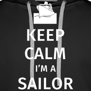 Keep Calm I'm a Sailor Gensere - Premium hettegenser for menn