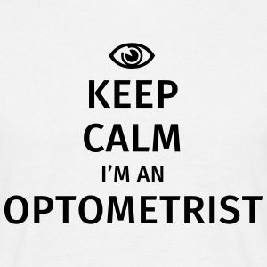 Keep Calm I'm an Optometrist T-shirts - Mannen T-shirt