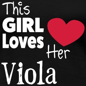 This Girl Loves Her Viola T-shirts - Dame premium T-shirt