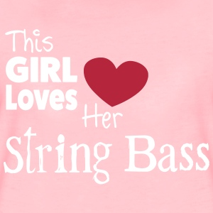 This Girl Loves String Bass T-shirts - Dame premium T-shirt