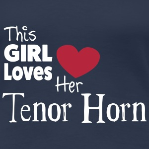 This Girl Loves Her Tenor Horn T-shirts - Vrouwen Premium T-shirt
