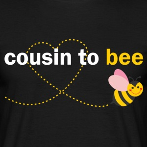 Cousin To Bee T-Shirts - Men's T-Shirt