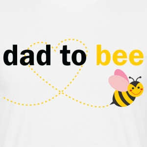 Dad To Bee T-Shirts - Men's T-Shirt