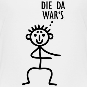 Strichmännchen - Die da wars T-Shirts - Teenager Premium T-Shirt