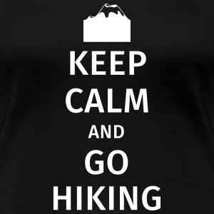 Keep Calm and Go Hiking T-shirts - Dame premium T-shirt