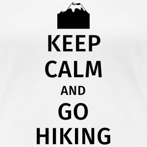 Keep Calm and Go Hiking T-Shirts - Frauen Premium T-Shirt
