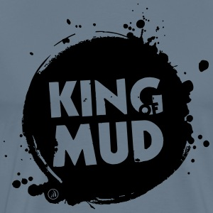 King of Mud - T-shirt Premium Homme