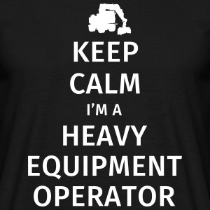 Keep Calm I'm a Heavy Equipment Operator Koszulki - Koszulka męska