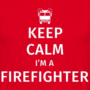 Keep Calm I'm a Firefighter Camisetas - Camiseta hombre