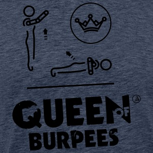 Queen of Burpees - T-shirt Premium Homme