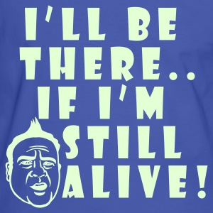 Blue/white If I'm still ALIVE!(bw) Men's Tees - Men's Ringer Shirt