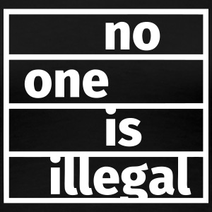 No One is Illegal Tee shirts - T-shirt Premium Femme