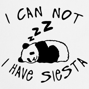i_can_not_have_siesta Panda sleep quote  Aprons - Cooking Apron