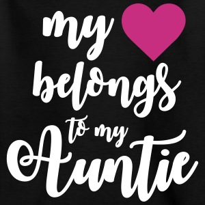 My heart belongs to my Auntie T-shirts - Børne-T-shirt