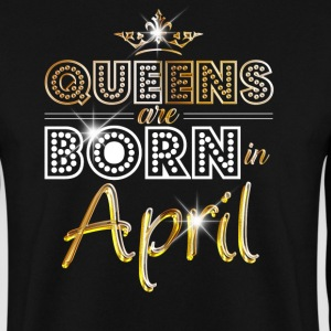 April - Queen - Birthday - 2 Hoodies & Sweatshirts - Men's Sweatshirt