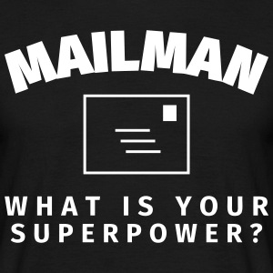 Mailman - What is Your Superpower? T-shirts - Herre-T-shirt