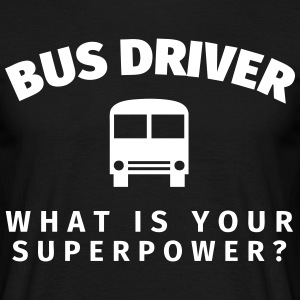 Bus Driver - What is Your T-skjorter - T-skjorte for menn