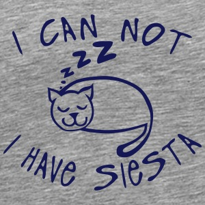 i can not have siesta chat dort citation Tee shirts - T-shirt Premium Homme