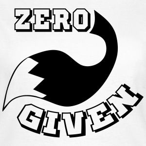 ZERO FOX GIVEN T-Shirts - Frauen T-Shirt