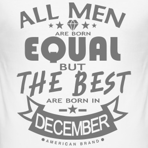 december men equal best born month logo T-Shirts - Men's Slim Fit T-Shirt