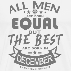 december men equal best born month logo T-Shirts - Men's Premium T-Shirt