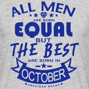 october men equal best born month logo Tee shirts - T-shirt Homme