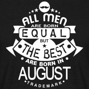 august men equal best born month logo Tee shirts - T-shirt Homme