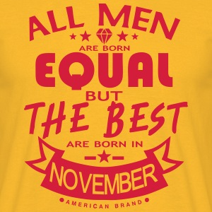 november men equal best born month logo T-Shirts - Men's T-Shirt