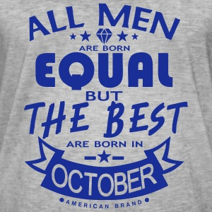 october men equal best born month logo T-Shirts - Men's Vintage T-Shirt