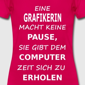 grafikerin T-Shirts - Frauen T-Shirt